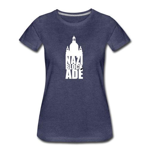 naziblockade - Frauen Premium T-Shirt