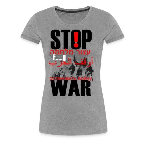 Stopwar - dont fight any more - Women's Premium T-Shirt