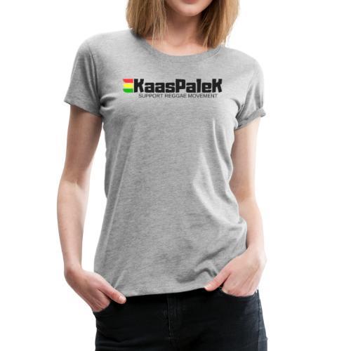 KaasPaleK Support reggae movement - T-shirt Premium Femme