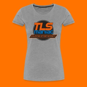 TLS Maniac Logo With Transparent Outline - Women's Premium T-Shirt