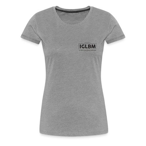 IGLBM REV 44 - Frauen Premium T-Shirt
