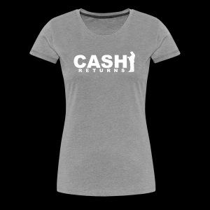 CASH RETURNS LOGO (White) - Women's Premium T-Shirt