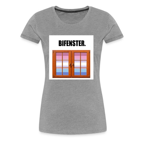 Bifenster. - Frauen Premium T-Shirt