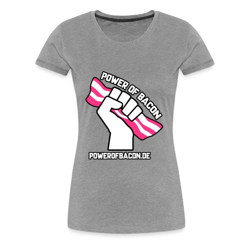 Power of Bacon mit Webadresse Vektorgrafik - Frauen Premium T-Shirt