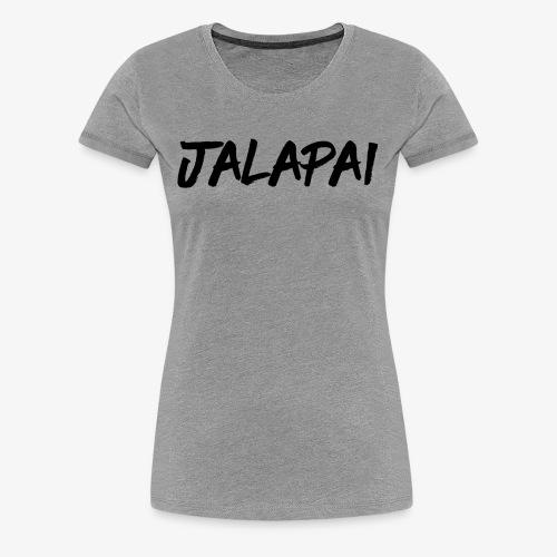 JalapaiSchrift1 - Frauen Premium T-Shirt