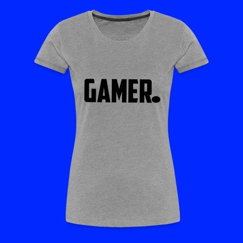 gamer. - Vrouwen Premium T-shirt