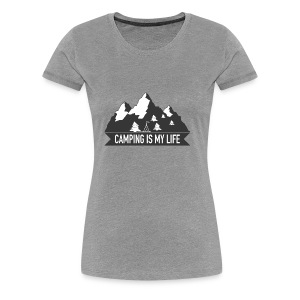 Camping is my life! - Frauen Premium T-Shirt