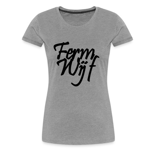 Ferm Chienne - T-shirt Premium Femme