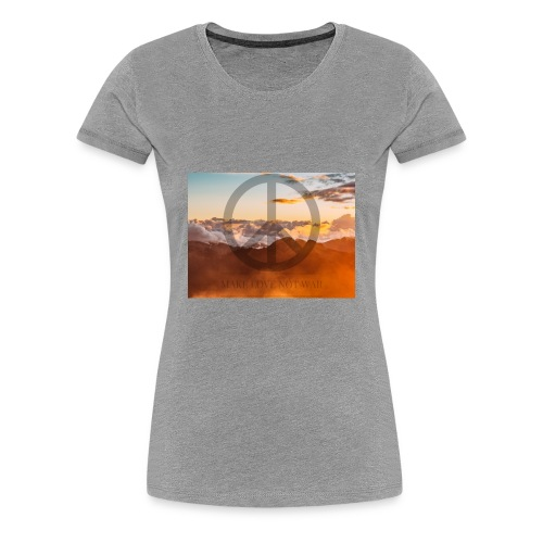 MAKE LOVE NOT WAR - Vrouwen Premium T-shirt