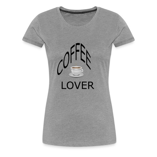 COFFEE lovers - Women's Premium T-Shirt