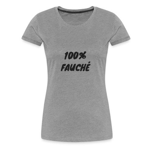 100 FAUCHÉ - T-shirt Premium Femme