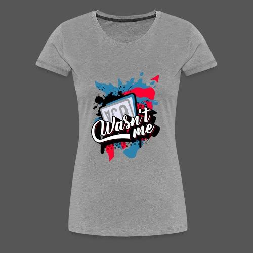 Scootertuning Vol. II - Wasn't me Ich war's nicht - Frauen Premium T-Shirt