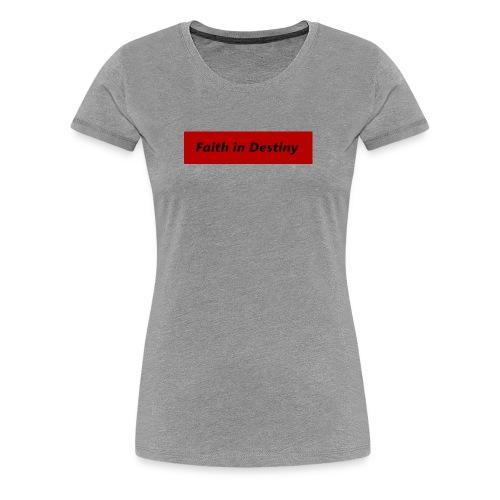 La fe en el destino - Camiseta premium mujer