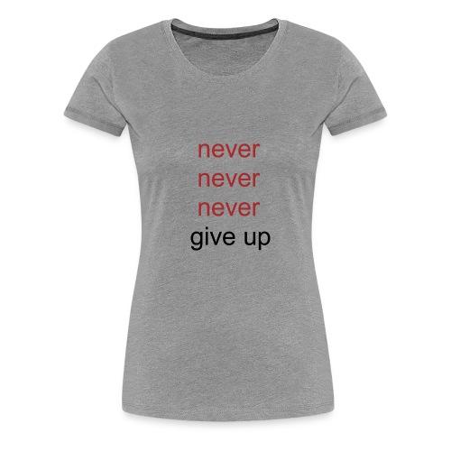 never - Vrouwen Premium T-shirt