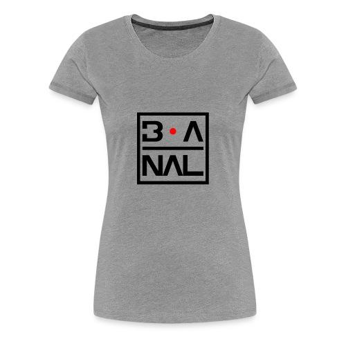 B.ANAL - Maglietta Premium da donna