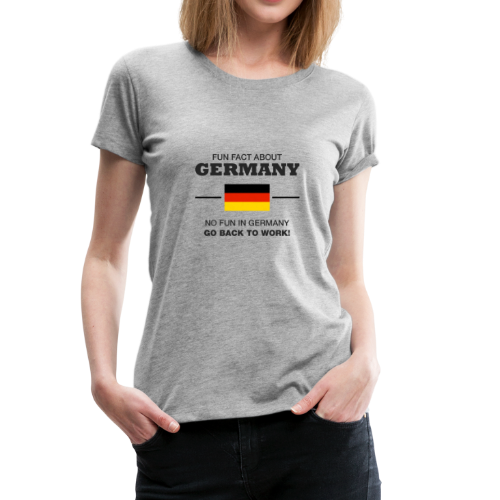 FUN FACT ABOUT GERMANY - T-shirt Premium Femme
