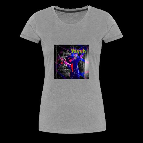 Yayuh - Women's Premium T-Shirt