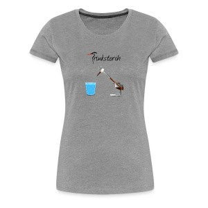 Trinkstorch - Frauen Premium T-Shirt