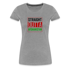 STRAIGHT OUTTA AFGHANISTAN - Women's Premium T-Shirt