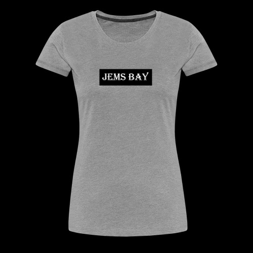 JEMS BAY - Women's Premium T-Shirt