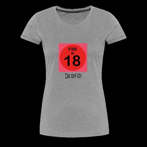 FSK 18 - Frauen Premium T-Shirt