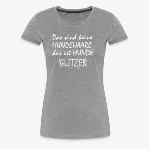 Hundeglitzer - Frauen Premium T-Shirt