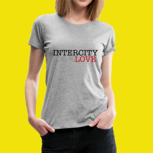 100 love - Dame premium T-shirt