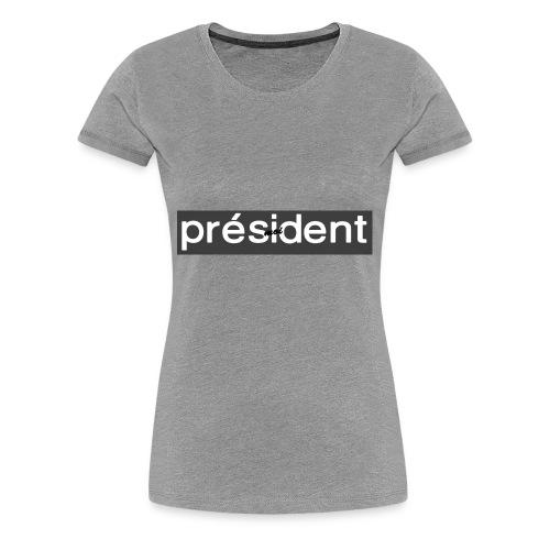 Nêm - Collection Président 2017 - T-shirt Premium Femme