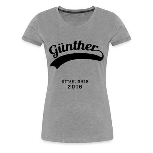 Günther Original - Frauen Premium T-Shirt
