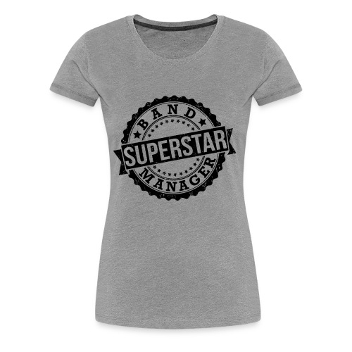 Superstar Band Manager Logo Black - Women's Premium T-Shirt