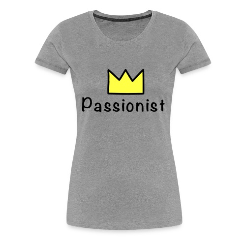 Passionist - Frauen Premium T-Shirt