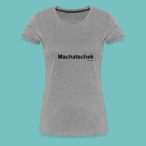Machatschek - Frauen Premium T-Shirt