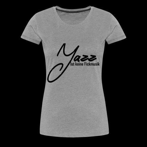 Jazz - Frauen Premium T-Shirt