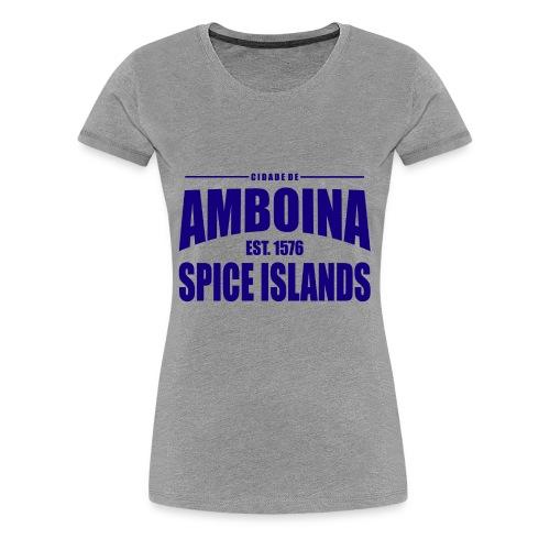 Cidade de Amboina - Blue - Vrouwen Premium T-shirt
