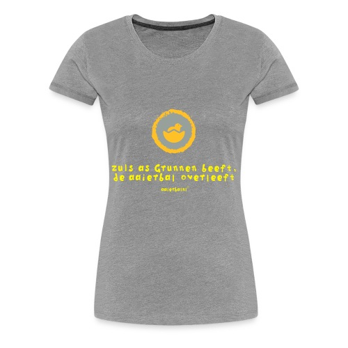 grunn beeft aaierbal overleeft - Vrouwen Premium T-shirt