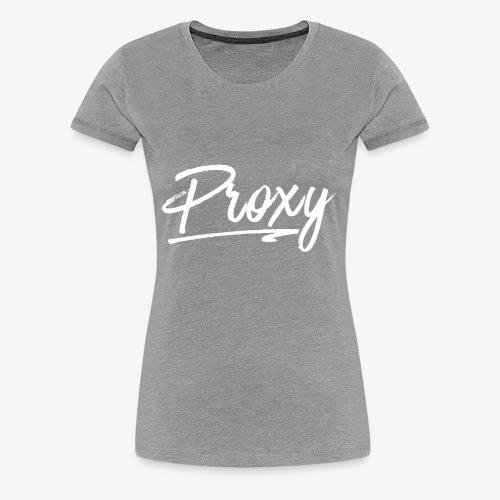 Proxy - Vrouwen Premium T-shirt