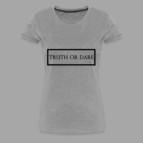 Western Truth or Dare Tee - Women's Premium T-Shirt
