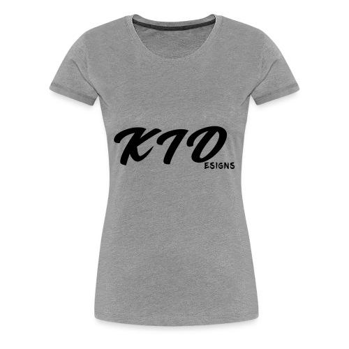 KIDesigns - Women's Premium T-Shirt