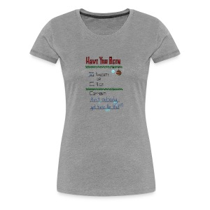 The Naugthy or Nice List - Dame premium T-shirt