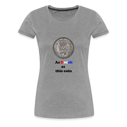 Hollandse Gulden - Vrouwen Premium T-shirt