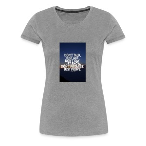 Life quote 1 - Women's Premium T-Shirt