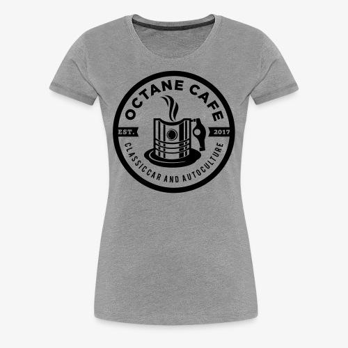 Octane Cafe - Frauen Premium T-Shirt
