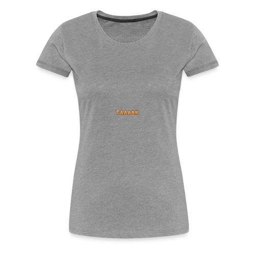Only2feet's Taaaak - Women's Premium T-Shirt