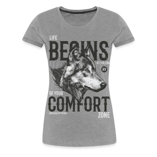 Uscire dalla comfort zone - Maglietta Premium da donna