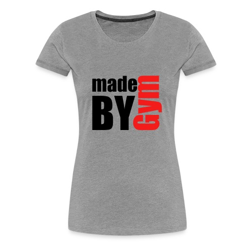 myde by gym - Frauen Premium T-Shirt