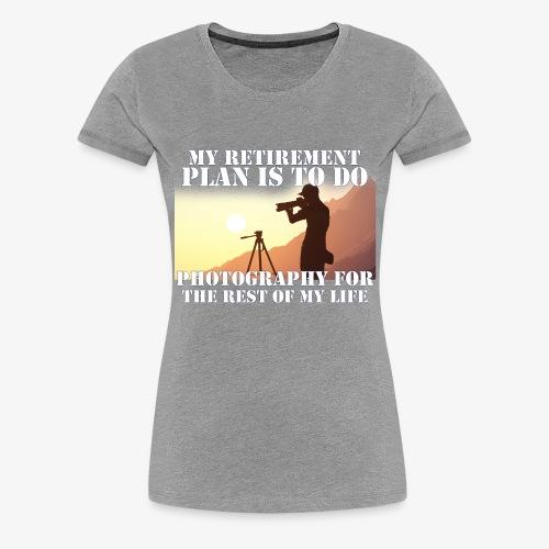 Retired Photographer - Women's Premium T-Shirt