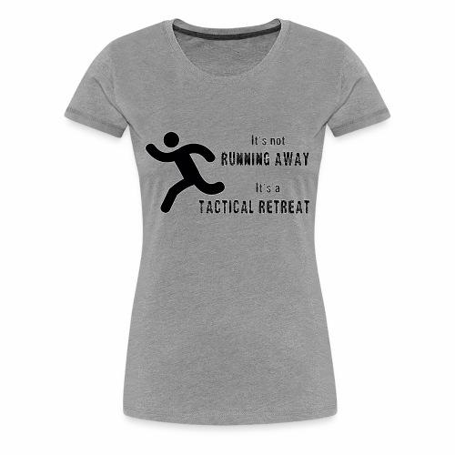 Tactical Retreat - Women's Premium T-Shirt