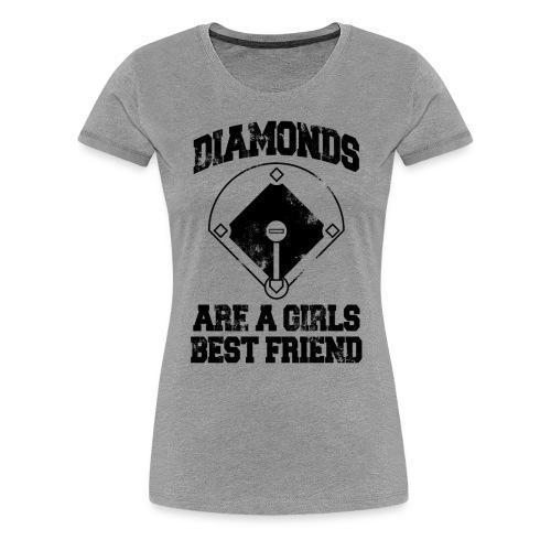 Diamonds Are A Girl's Best friend - Women's Premium T-Shirt