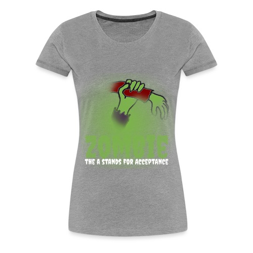 Zombie The A stands for - Women's Premium T-Shirt