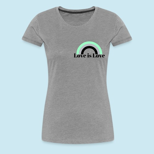 Love is Love ~ Agender design - Women's Premium T-Shirt